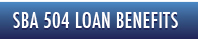 SBA 504 Loan Benefits